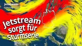 Kräftiger Jetstream feuert Sturmserie an - die Hintergründe
