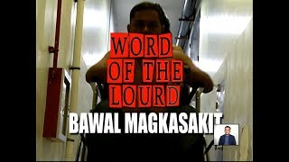 #WordOfTheLourd | Bawal Magkasakit