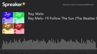 Play I'll Follow The Sun