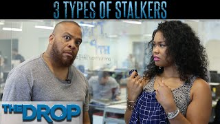 Types of Stalkers - The Drop Presented by ADD