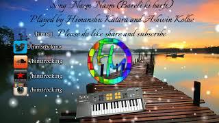 Nazm Nazm Instrumental | Bareli ki barfi | Himanshu Katara | Ashwin Kolhe