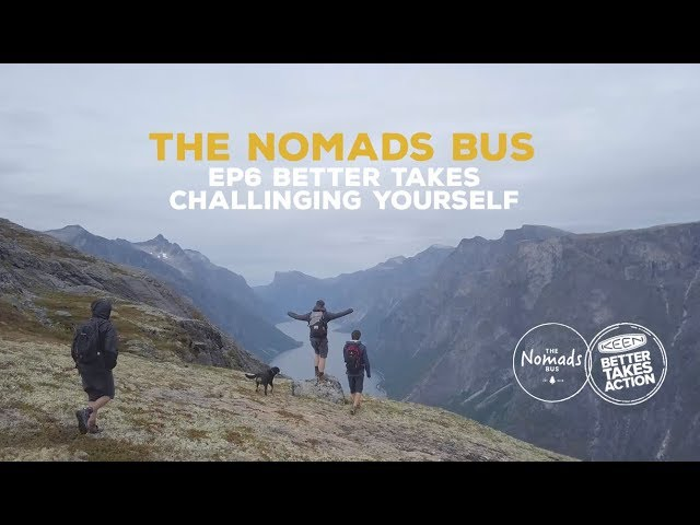 The Nomads Bus   Ep6   Better takes challenging yourself