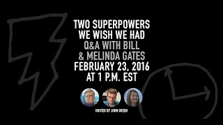 John Green Hosts a Live Q&A with Bill Gates and Melinda Gates