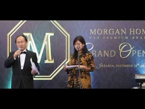 MORGAN HOME GRAND OPENING IN JAKARTA