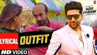 Lyrical: Outfit | Ujda Chaman | Guru Randhawa | Sunny Singh | Maanvi Gagroo | Aditya Dev