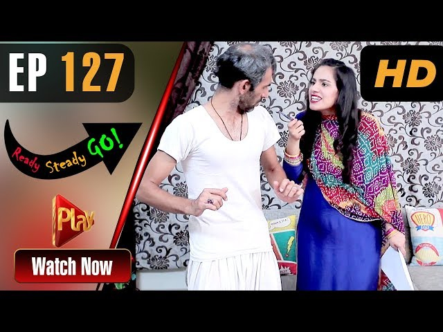 Ready Steady Go - Episode 127 | Play Tv Dramas | Parveen Akbar, Shafqat Khan | Pakistani Drama