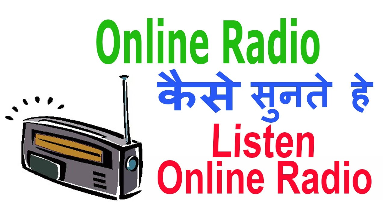 How to listen online music radio stations on internet for ...