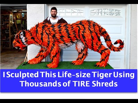 I Create A Tiger Sculpture Out Of 4,000 Shreds Of Goodyear TIRES