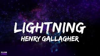 Henry Gallagher - Lightning Lyrics (Acoustic Version)   Lyrical Video