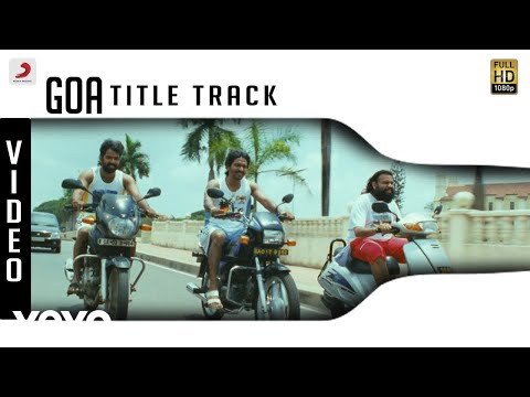 Goa - Title Track Video | Yuvanshankar Raja | Jai, Vaibhav, Premgi Amaren