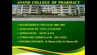 ANAND COLLEGE OF PHARMACY- ADMISSION OPEN, 2014