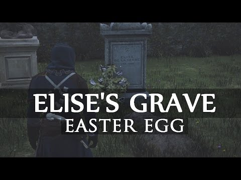 Assassin's Creed Unity - Elise's Grave | Easter Egg
