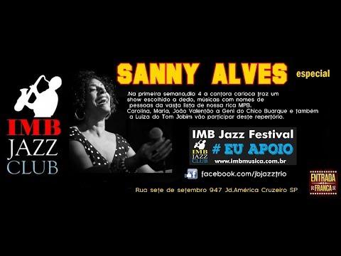 Sanny Alves e Julio Bittencourt Trio IMBJAZZFESTIVAL