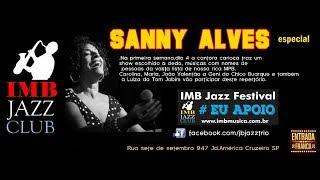 Baixar Sanny Alves e Julio Bittencourt Trio IMBJAZZFESTIVAL 2017