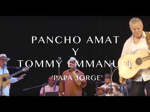 Papa George [with Pancho Amat] | Collaborations | Tommy Emmanuel