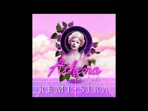 Remi Sira - Athena (Real Girl) (Audio)