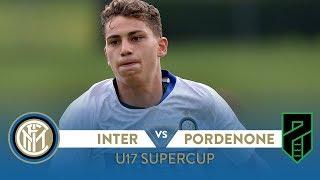 HIGHLIGHTS | INTER 6-2 PORDENONE | Esposito's Under-17s also win the Supercoppa!