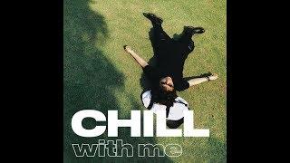 """lofi chillhop """"CHILL WITH ME""""- TIÊN TIÊN (ALBUM RELAXING)"""