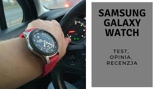 #Samsung #Galaxy #Watch | Test, opinia, recenzja, bateria, gps, krokomierz