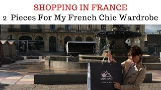 SHOPPING IN FRANCE⎢ 2 Pieces For My French Chic Wardrobe