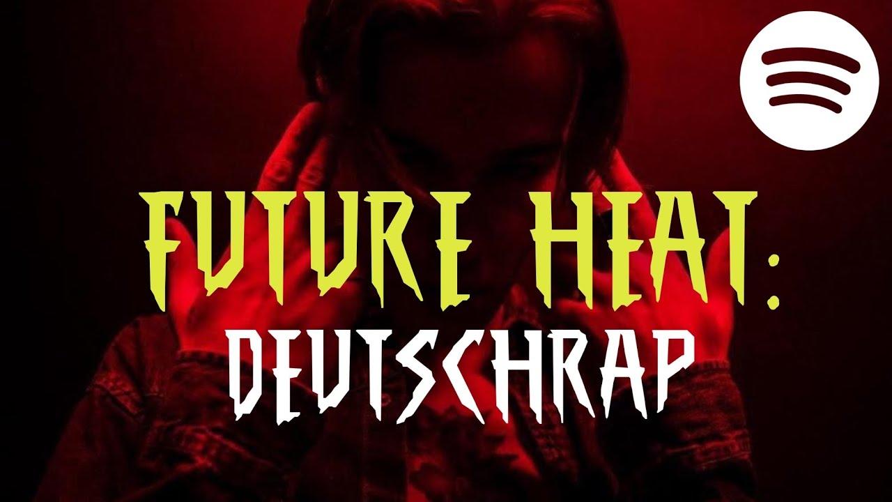 Die BESTE DEUTSCHRAP PLAYLIST! DEUTSCHRAP HEAT!!! mit Newcomern