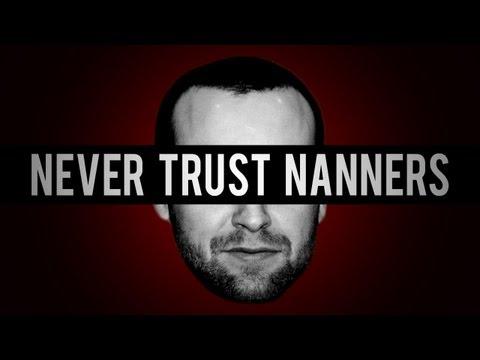 Never Trust Nanners (TTT) [#1]