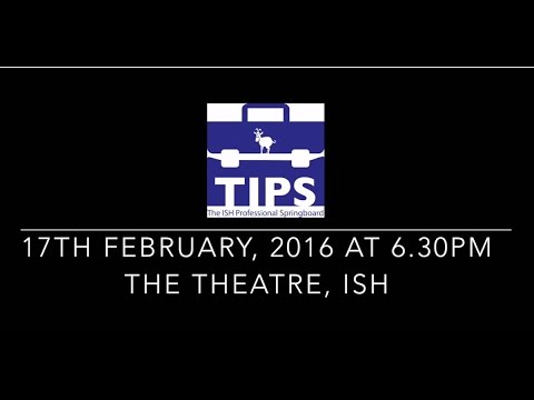 TIPS - The ISH Professional Springboard on 17th Feb 2016