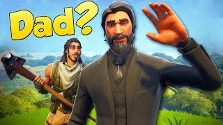 Fortnite... but I find my dad