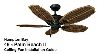 How to Install the Palm Beach II Ceiling Fan