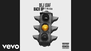 Dej Loaf - Back Up  Audio  Ft. Big Sean