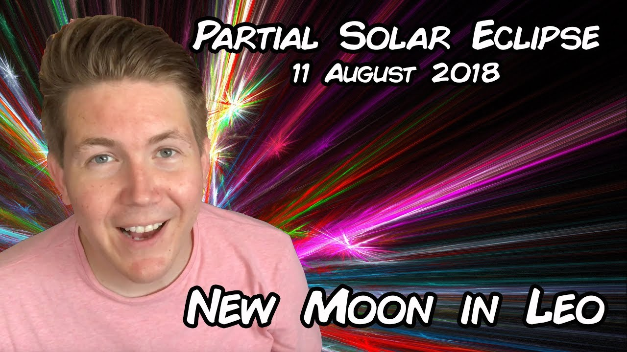 What Does It Mean When A Super New Moon Is In Leo? August 2018 Is A Busy Astrology Month