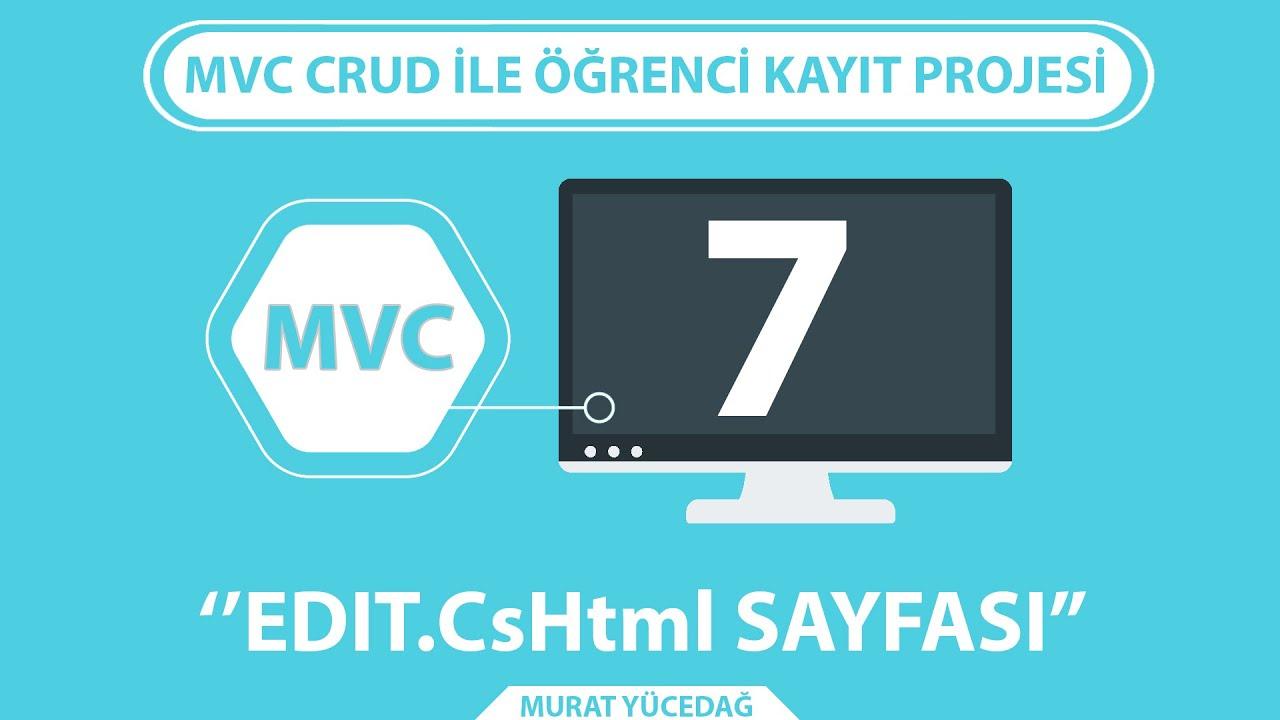 Mvc Entity Framework CRUD Ders 7 edit CsHtml Sayfası