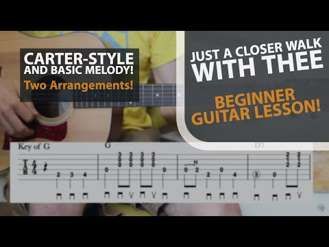 Just a Closer Walk With Thee  - Carter Style Guitar Lesson
