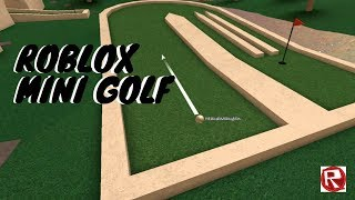 Down But Not Out | Roblox Mini Golf #2 *edited*