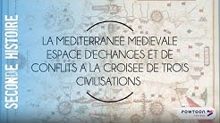 SECONDE : La Méditerranée médiévale, espace d'échanges et de conflits