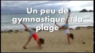 Vidéo artistique n°1 || Un peu de gymnastique à la plage avant la reprise !