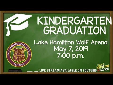 Kindergarten Graduation Night 1   Lake Hamilton Primary School   May 7, 2019