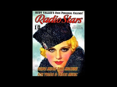 1920s Music Female Vocalists  Songs About Love @Pax41