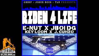 Josie Bois ft. J. Cuhzo & Key Loom - Riden 4 Life [Thizzler.com]