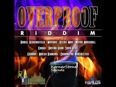 Overproof Riddim Mix