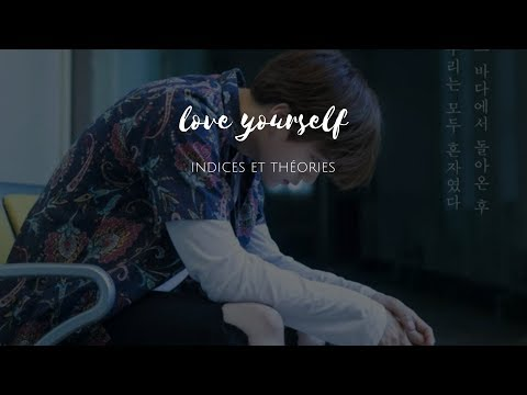 Indices et théories concernant le LOVE YOURSELF Highlight Reel (Love triangle theory)