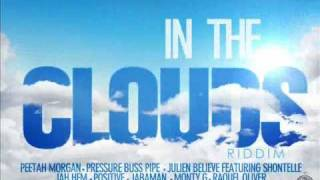 POSITIVE -- BETTER MUST COME (c)(p) 2012 [In the Clouds riddim]