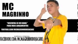 MC Magrinho - Thuthuca com cara de boba (Lançamento 2013)