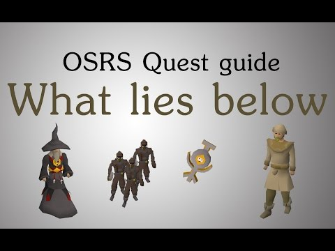 [OSRS] What lies below quest guide