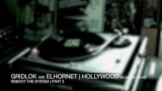 Gridlok and El Hornet - Hollywood (Blokhe4d Remix) - Project 51 Recordings