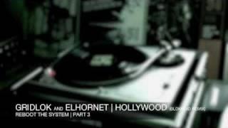 Gridlok and El Hornet - Hollywood (Blokhe4d Remix) - Project 51 Recordings