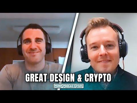 Great Design & Crypto   Daniel Scrivner   Pomp Podcast #505