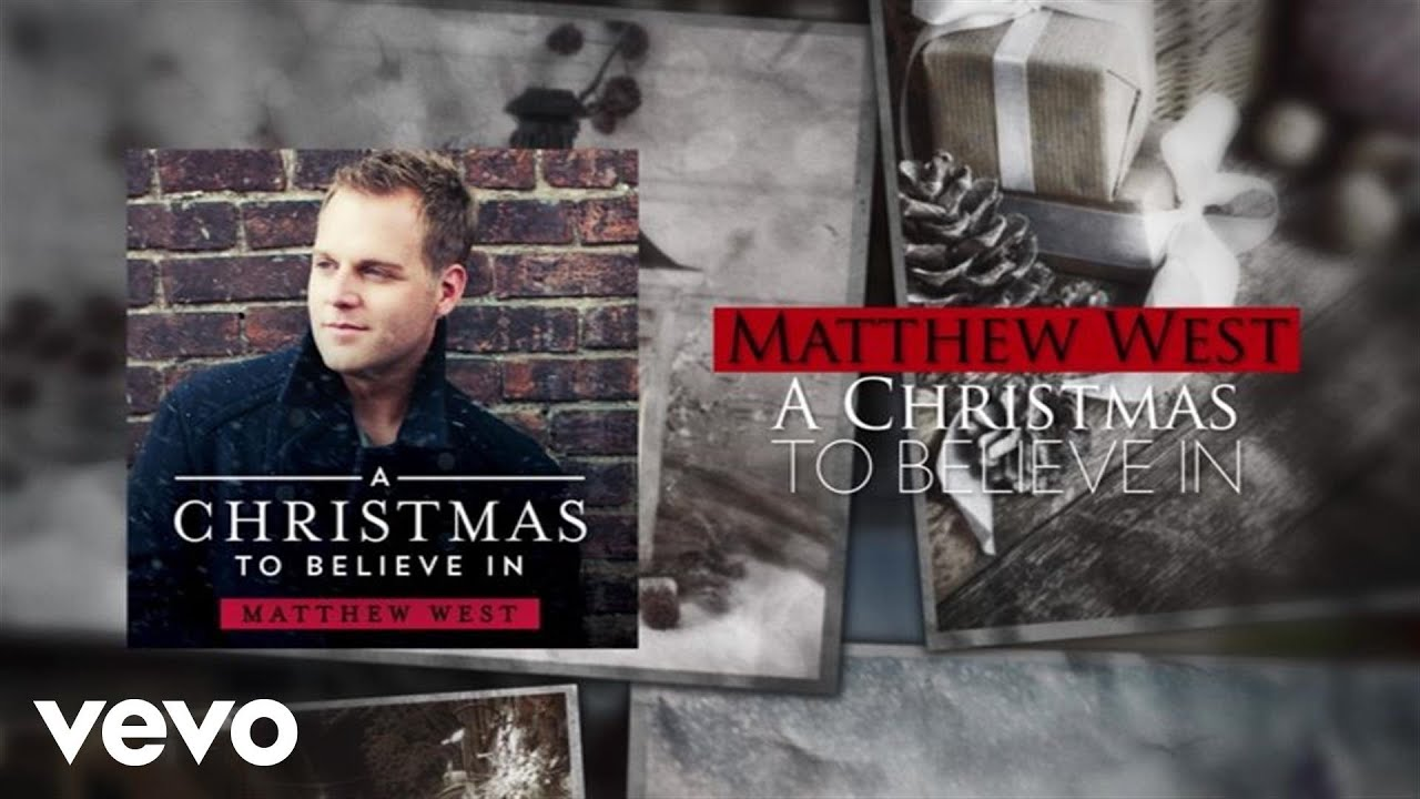 Matthew West - A Christmas To Believe In (Lyric Video) - YouTube