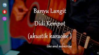 Download lagu Banyu Langit - Didi Kempot (Dyah Novia version akustik karaoke ) lower key