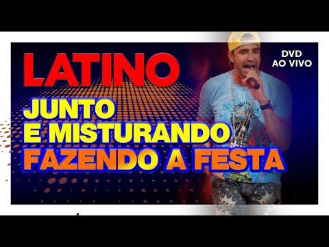 Latino - Junto e Misturando Fazendo a Festa  DVD